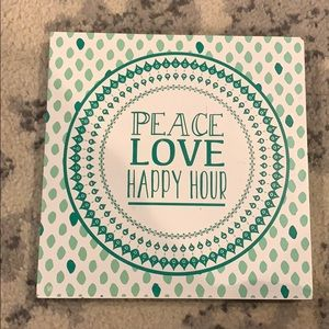 Peace love happy hour shelf sitter or wall decor